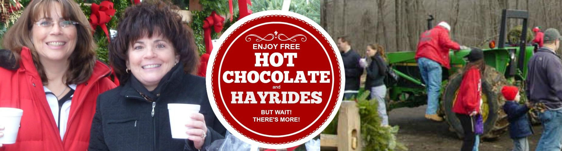 Free Hot Chocolate and Hayrides